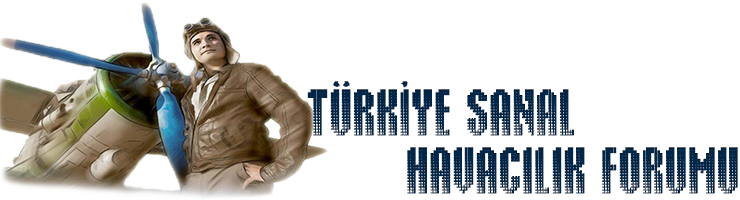 Türkiye Sanal Havacılık Forumu | Turkey Virtual Aviation Forum